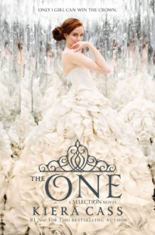 The One (Selection #3) - Kiera Cass