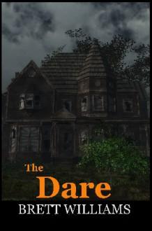 The Dare - Brett Williams