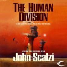 The Human Division - John Scalzi, William Dufris