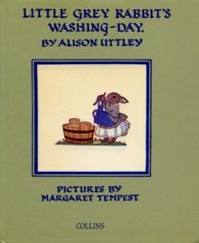 Little Grey Rabbit's Washing Day (The Little Grey Rabbit Library) - Alison Uttley, Margaret Tempest