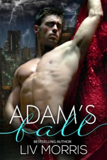 Adam's Fall (Touch of Tantra #2) - Liv Morris