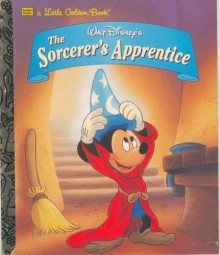 Walt Disney's The Sorcerer's Apprentice (A Little Golden Book) - Don Ferguson, Peter Emslie