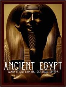 Ancient Egypt - David P. Silverman