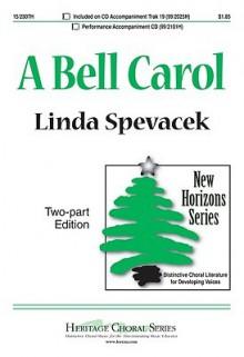 A Bell Carol - Linda Spevacek