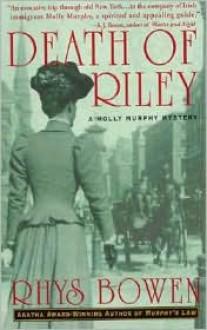 Death of Riley - Rhys Bowen