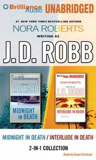 Midnight in Death/Interlude in Death 2-In-1 Collection - J.D. Robb, Susan Ericksen