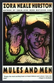 Mules and Men - Zora Neale Hurston