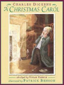 A Christmas Carol - Vivian French, Patrick Benson