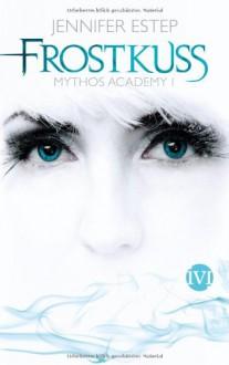 Frostkuss - Jennifer Estep