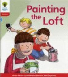 Painting the Loft - Roderick Hunt, Alex Brychta
