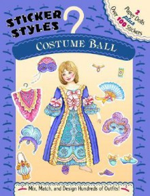 Costume Ball [With Sticker] - Grosset & Dunlap Inc., Marty Noble