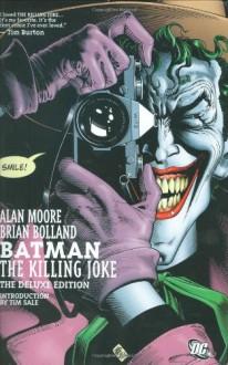 Batman: The Killing Joke - Alan Moore,Brian Bolland,Tim Sale,Richard Starkins