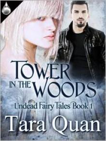 Tower in the Woods - Tara Quan