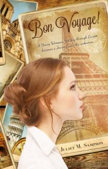 Bon Voyage! - Juliet M. Sampson