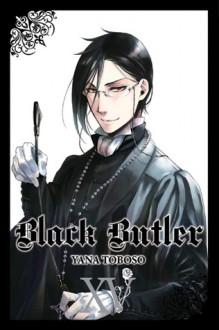 Black Butler, Vol. 15 (Black Butler, #15) - Tomo Kimura,Yana Toboso