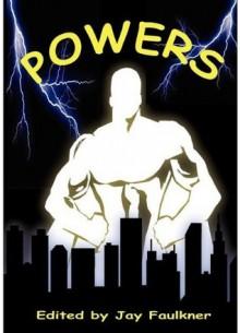 Powers - Jay Faulkner, T.L. Barrett