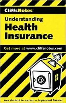 Health Insurance (Cliffs Notes) - Darlene Brill, CliffsNotes
