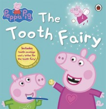 Peppa Pig The Tooth Fairy - Neville Astley,Mark Baker