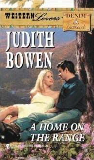 A Home On The Range - Judith Bowen