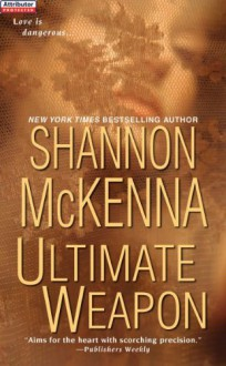 Ultimate Weapon (McClouds & Friends #6) - Shannon McKenna