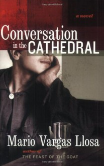 Conversation in the Cathedral - Gregory Rabassa, Mario Vargas Llosa