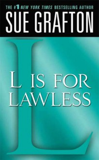 L is for Lawless (Kinsey Millhone, #12) - Sue Grafton