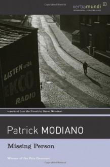 Missing Person (Verba Mundi Book) by Modiano, Patrick (2004) Paperback - Patrick Modiano