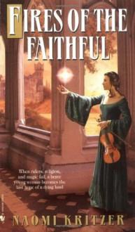 Fires of the Faithful - Naomi Kritzer
