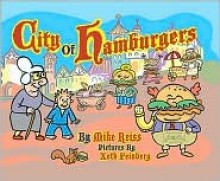 City of Hamburgers - Mike Reiss, Xeth Feinberg