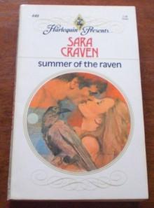 Summer of the Raven (#440) - Sara Craven