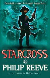 Starcross - Philip Reeve