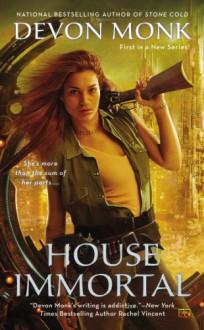 House Immortal (House Immortal, #1) - Devon Monk