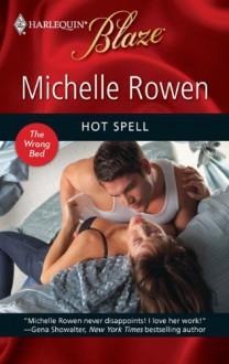 Hot Spell - Michelle Rowen