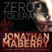Zero Tolerance - Jonathan Maberry, Ray Porter