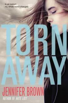 Torn Away - Jennifer Brown