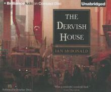 The Dervish House - Ian McDonald, Jonathan Davis