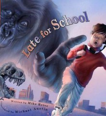 Late for School - Mike Reiss, Michael Austin