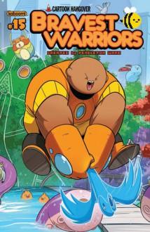 Bravest Warriors #15 - Ryan Pequin, Coleman Engle, Tessa Stone