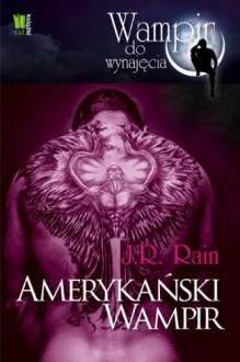 Amerykański wampir - J.R. Rain