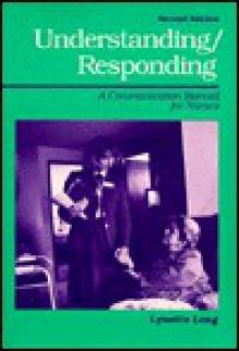Understanding/Responding - Lynette Long, Penny Prophit