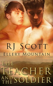 The Teacher and the Soldier - RJ Scott