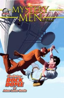 Mystery Men (& women) Volume Two - Gregory Bastianelli, Mark Halegua, Andrew Salmon, Adam Lance Garcia, Derrick Ferguson, Rob Davis