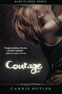 Courage - Carrie Butler