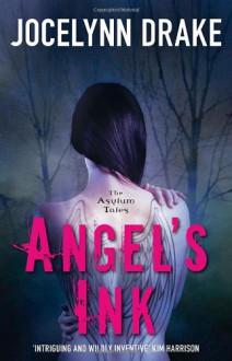 Angel's Ink - Jocelynn Drake