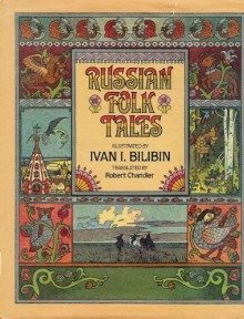 Russian Folk Tales - Alexander Afanasyev,Ivan Bilibin,Robert Chandler