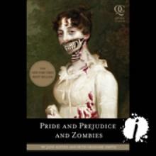 Pride and Prejudice and Zombies - Jane Austen,Seth Grahame-Smith,Katherine Kellgren