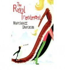 The Royal Treatment - MaryJanice Davidson