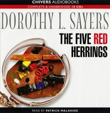 The Five Red Herrings - Dorothy L. Sayers, Patrick Malahide