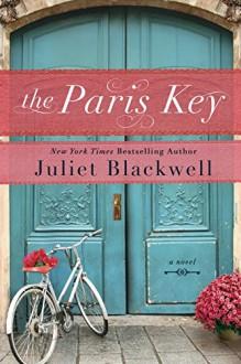 The Paris Key - Juliet Blackwell