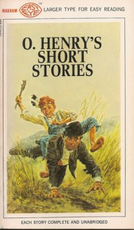 O. HENRY'S SHORT STORIES - O. Henry